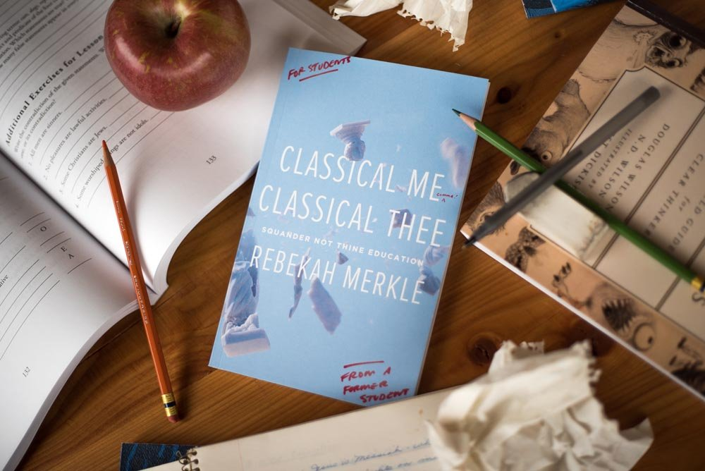 why classical, Christian education